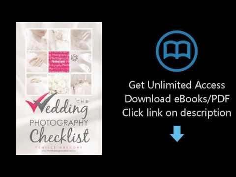 The Wedding Photography Checklist (The Wedding Planning Checklist Series Book 1)