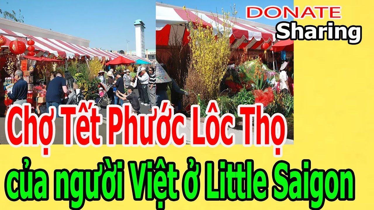 Chợ Tết Phước Lôc Thọ của người Việt ở Little Saigon - Donate Sharing