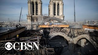 Two hundred tons of scaffolding removed from Notre Dame Cathedral