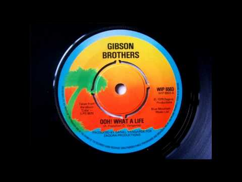 Gibson Brothers - Ooh! What A Life