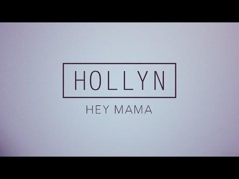 Hollyn - Hey Mama (Official Audio)