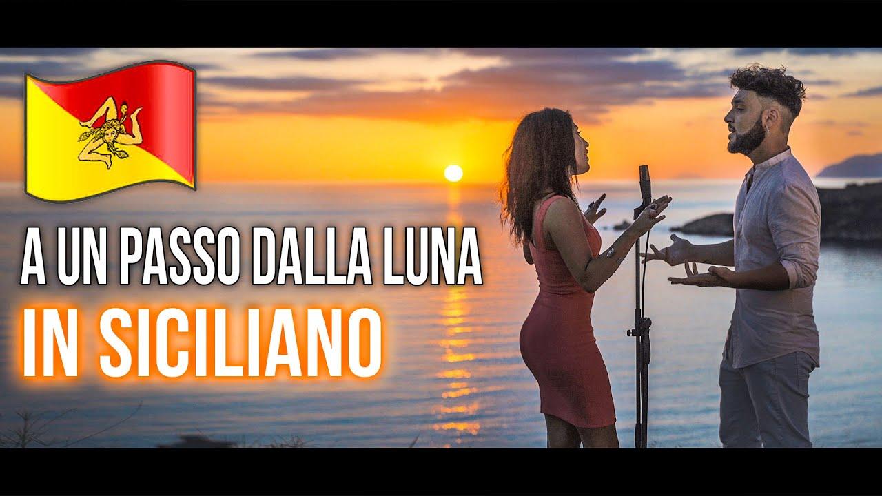 Download A Un Passo Dalla Luna 🇮🇲  in SICILIANO (Stefano Germanotta, Rita Comisi) @RoccoHunt @Ana Mena