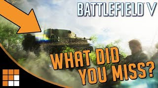 What Did You Miss? Battlefield V's Reveal Trailer: Weapons, Vehicles, + MORE!