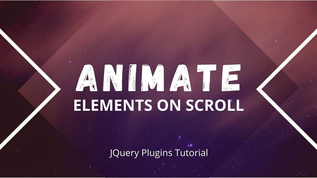 Animate Elements On Scroll Using JavaScript | jQuery Plugins