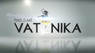 THIS IS ME VATANIKA - S2E2