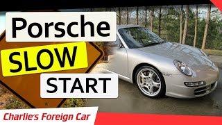 Porsche 911s Slow to Start FIX