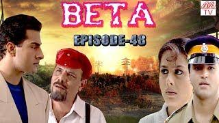 Beta- B.R. Chopra Hindi Serial || Superhit Indian Tv Serial- Pankaj Dheer,Mrinal Kulkarni | Epi-49 |