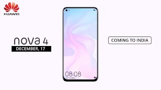 Huawei Nova 4 Official First Look   Huawei Nova 4 Price, Specifications, Release Date in INDIA