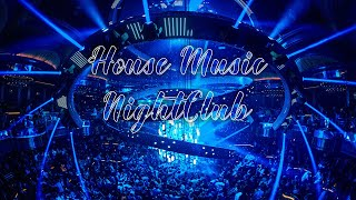 Best NIGHTCLUB MIX┃House Music & Deep Electro┃Popular Charts & Top Of EDM ♫♫♫