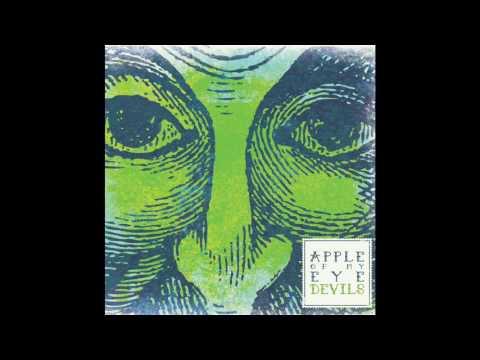 Devils — Apple of my Eye (Full album)