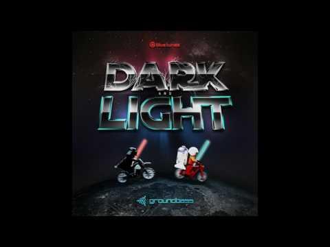 GroundBass - Dark & Light - Official