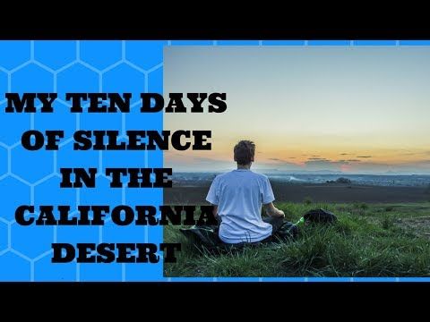 My Ten Days of Silence in the California Desert