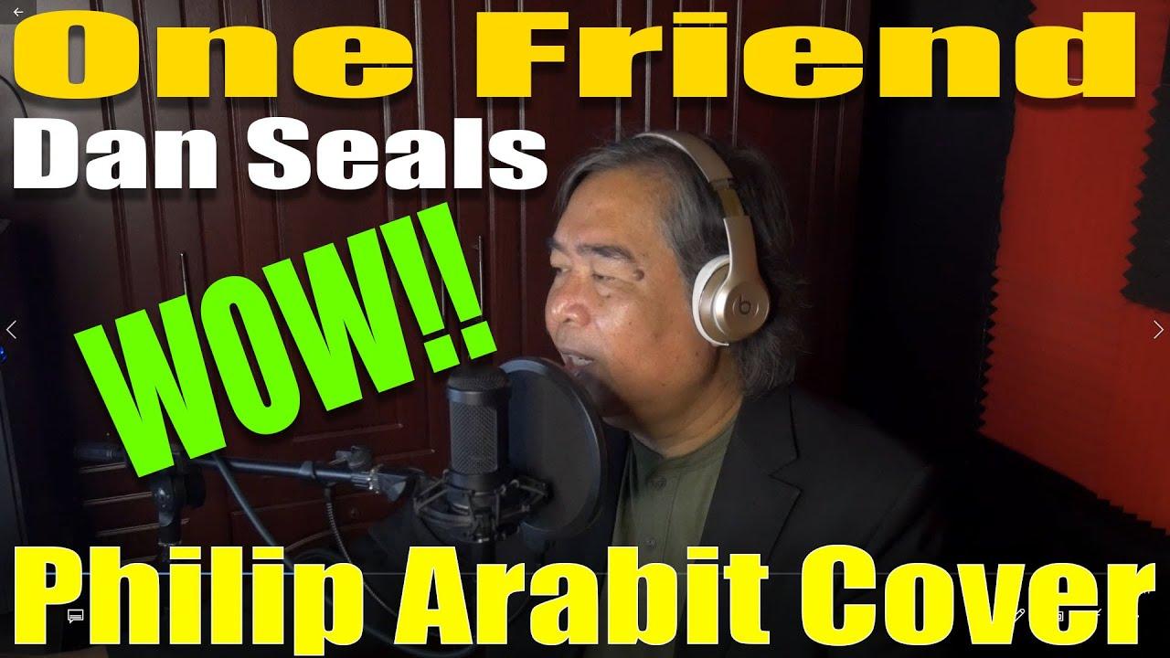Dan Seals - One Friend (Philip Arabit Cover)