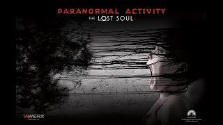 Paranormal Activity: The Lost Soul #1