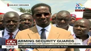 Private Security Regulatory Authority to allow guards to carry firearms