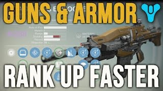Destiny Best Way to Upgrade Guns Weapons Gear Armor [Fastest Level Up Rank Up Methods]