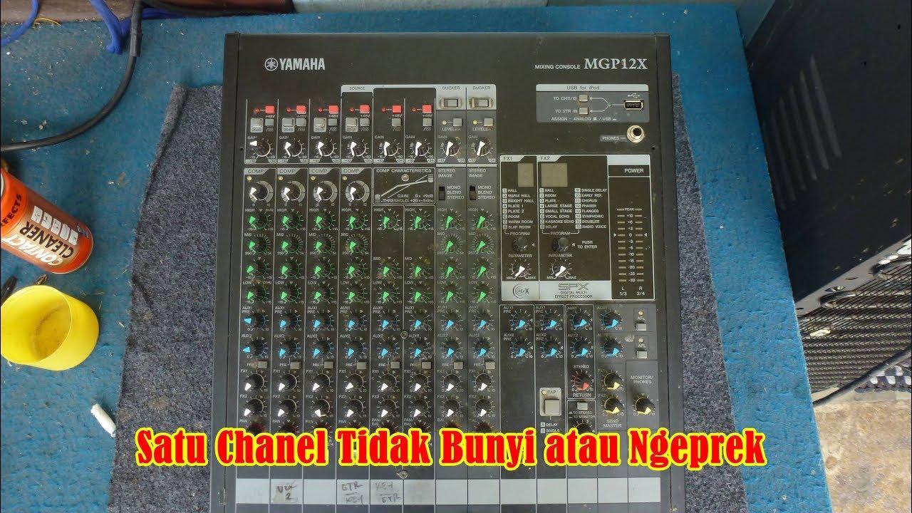 Servis Mixer Yamaha Mgp12x Rusak Satu Chanel Tidak Bunyi Dan Ngeprek