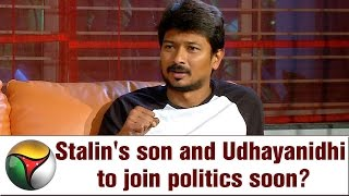 Actor Udhayanidhi Stalin Speaks on Entry into Politics | EXCLUSIVE