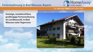 Tegernseer Tal/Schliersee: Sonnige, wunderschöne, großzügige - FeWo-direkt.de Video