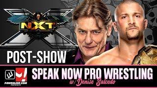 WWE NXT: William Regal Future, In Your House Fallout | Speak Now Pro Wrestling w/ Denise Salcedo