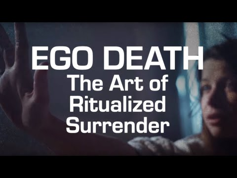 EGO DEATH - The Art Of Ritualized Surrender
