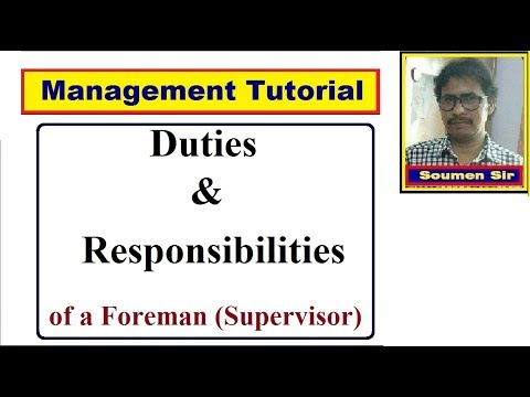 Duties And Responsibilities Of A Foreman | The Role Of The Supervisor