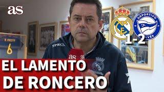 Real Madrid 1 - Alavés 2 | Los lamentos de Roncero, el VAR y la sugerencia | Diario AS