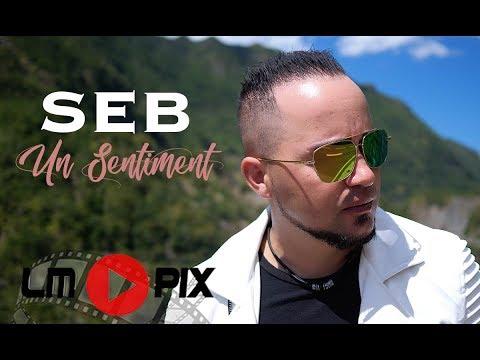 Un Sentiment  - SEB [ Official Music Video ]  4K #LMPix