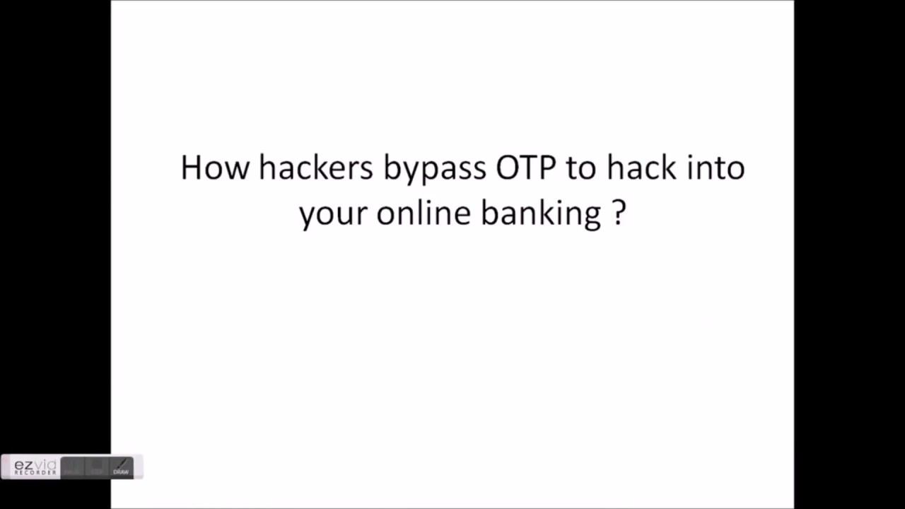 How hackers bypass online transactions OTP (one time password)