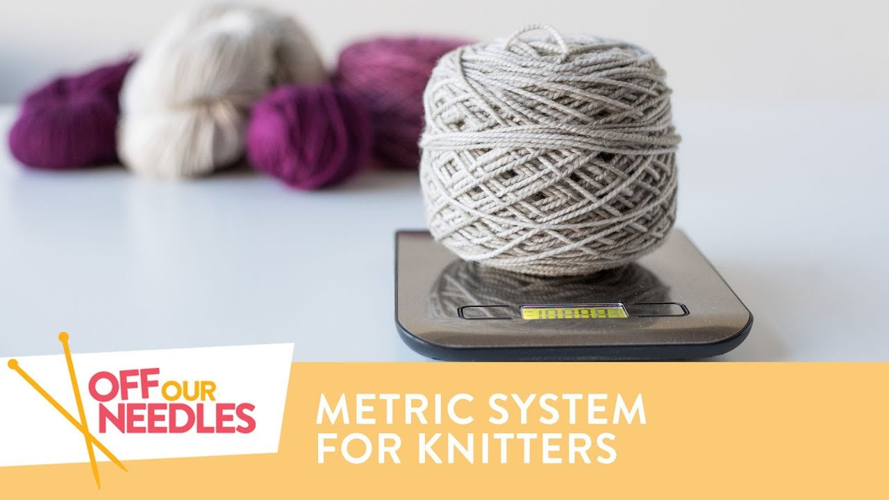 Help metric to imperial knitting conversion grams to yards off metric to imperial knitting conversion grams to yards off our needles s3e22 geenschuldenfo Choice Image