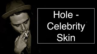 Hole - Celebrity Skin [Guitar Tuto/Lesson/Cover With CHORDS]