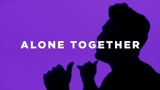 Dan + Shay - Alone Together (Neon Video) - Stafaband