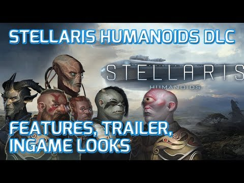 Stellaris Humanoids DLC Features – All...