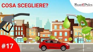 #17 - Benzina, Diesel o Elettrica, quale auto scegliere nel 2018?