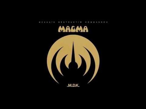 MAGMA - Mekanïk Destruktïw Kommandöh (1973) FULL ALBUM