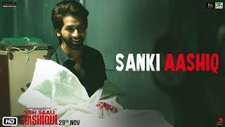 Yeh Saali Aashiqui | Sanki Aashiq | Vardhan Puri, Shivaleeka Oberoi | Cherag Ruparel | 29 Nov