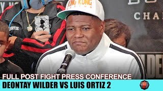 LUIS ORTIZ 'S FULL POST FIGHT PRESS CONFERENCE AFTER 2ND KO LOSS TO DEONTAY WILDER