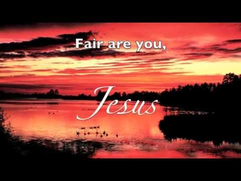 Fairest Lord Jesus (lyrics) Hymn from Reflect Amazing Grace