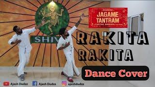 Jagame Thandhiram - Rakita Rakita Dance Cover  | Dhanush | Sathosh Narayanan  | Rakita Rakita Rakita