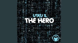 The Hero (Original Mix)