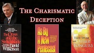 The Charismatic Deception