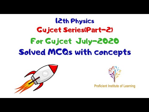 GujCet Series(Part-2) by Punit Tiwari|12th Physics based on New Syllabus.