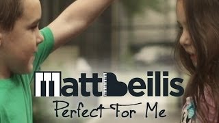 Matt Beilis - Perfect For Me (Official Video)