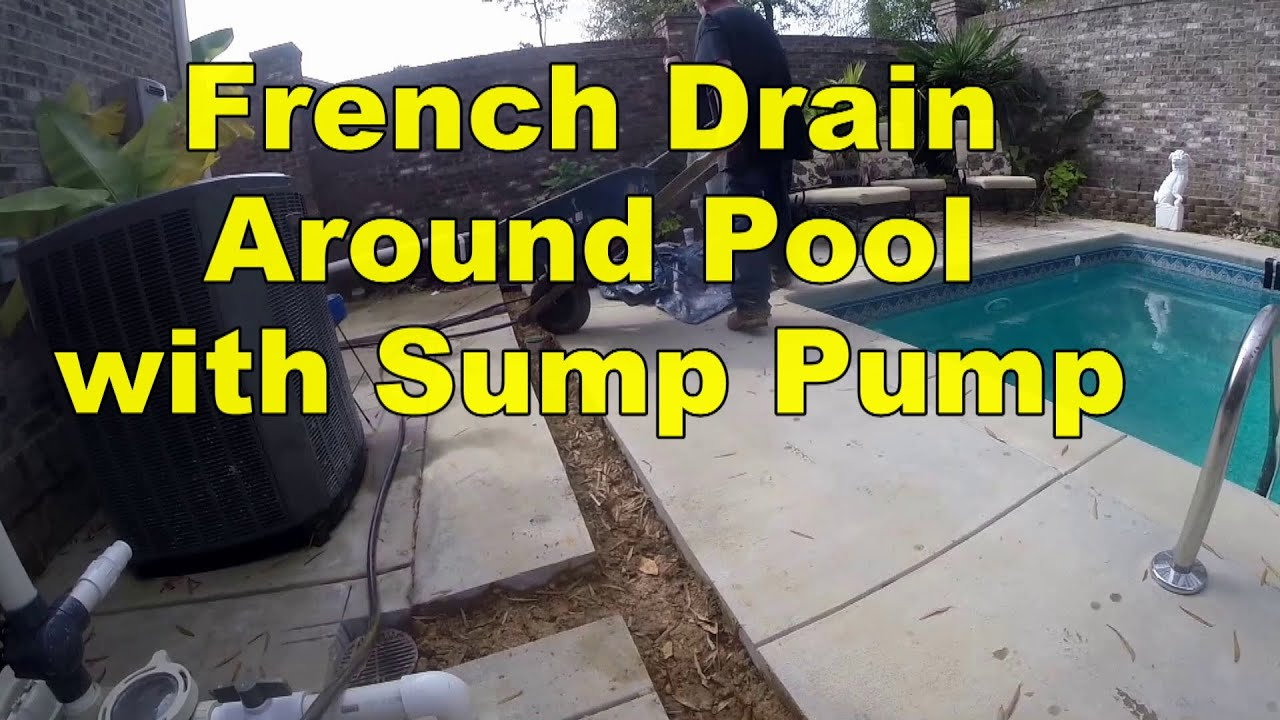 How To Install French Drains Around The Pool With Pump Discharge Youtube