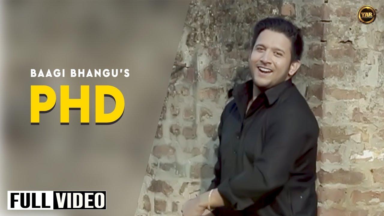 PHD Baagi Bhangu mp3 download video hd mp4