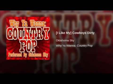 [I Like My] Cowboys Dirty