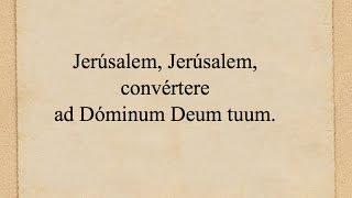 Lam 5, 1-11 - Lamentatio III  Sabbati Sancti (tonus sollemnis) ORATIO JEREMIÆ