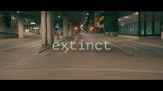 EXTINCT - short film