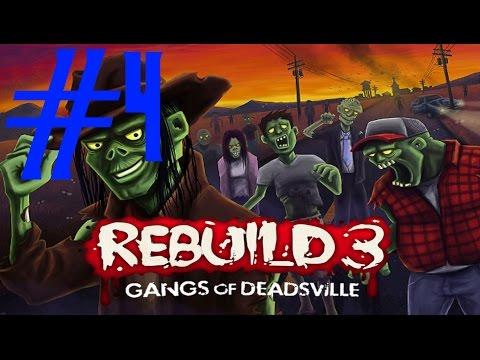 Lets Play Rebuild 3: Gangs Of Deadsville - Ep. 4 - Hawt Date!