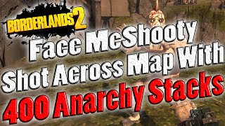 Borderlands 2 | Face McShooty Shot Across The Map With 400 Stacks Of Anarchy (-700% Accuracy Bonus)